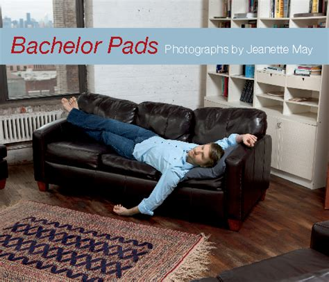bachelor pads pictures bachelor pads by jeanette may arts photography blurb