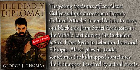 the diplomat s a novel the deadly diplomat by george j