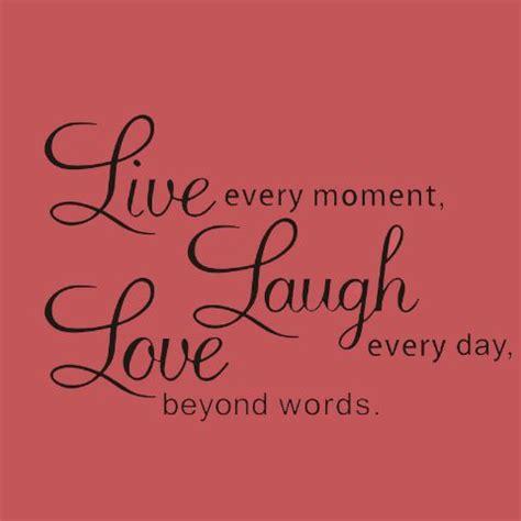 live laugh quotes 25 best live laugh quotes on live laugh