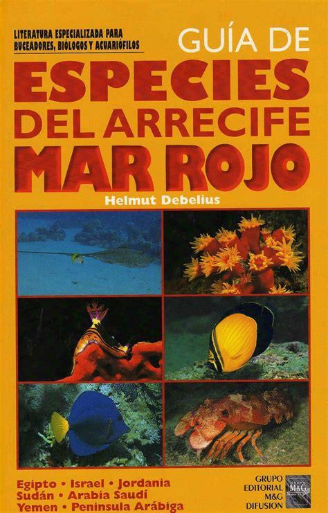 libro el mar dels tradors gu 237 a de especies del arrecife mar rojo libros n 193 uticos fauna y flora marina