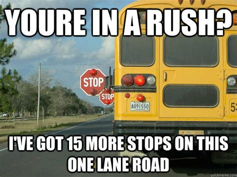 School Bus Meme - 17 best bus driver memes and ideas images on pinterest school buses funny stuff and bus humor