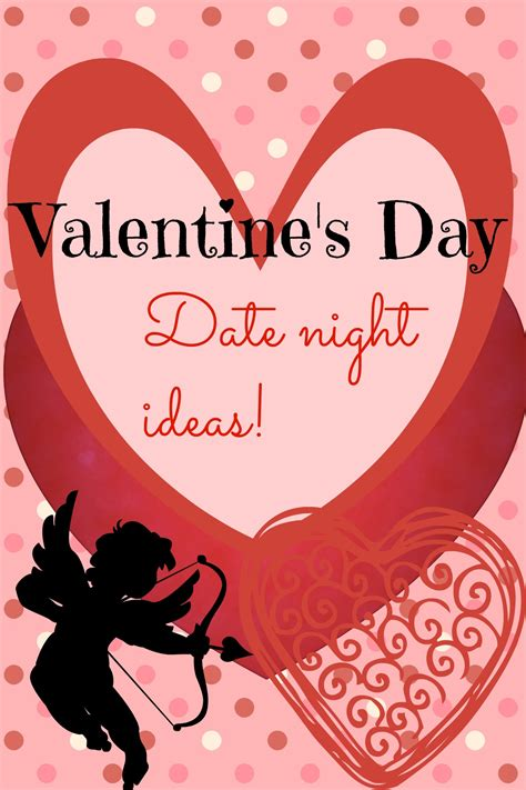 valentines dates s day date ideas tales of a ranting