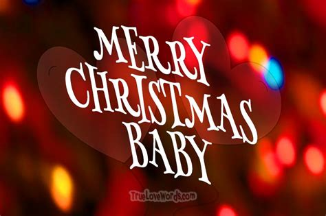 romantic merry christmas wishes merry christmas baby