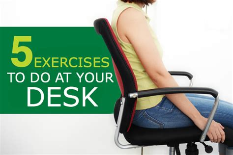 5 exercises to do at your desk latintrends