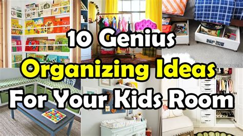 youtube organizing 10 genius organizing ideas for your kids room youtube