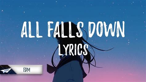 alan walker youtube all falls down alan walker noah cyrus all falls down lyrics lyric