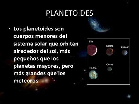 cuales son los planetas que giran alrededor del sol planetas y planetoides