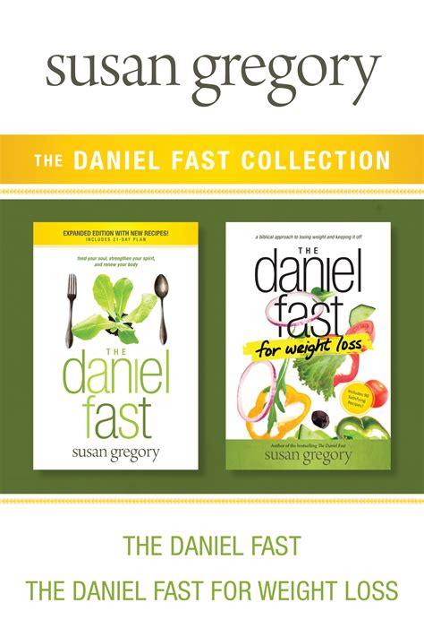 libro the daniel fast for the daniel fast collection the daniel fast the daniel fast for weight loss claramente tu