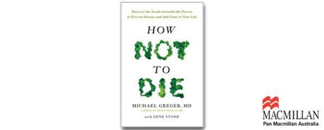 how not to die discover the foods scientifically proven to prevent and disease books how not to die discover the foods scientifically