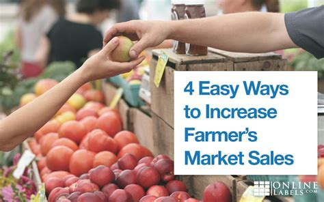 4 easy ways to find 4 easy ways to increase farmer s market sales