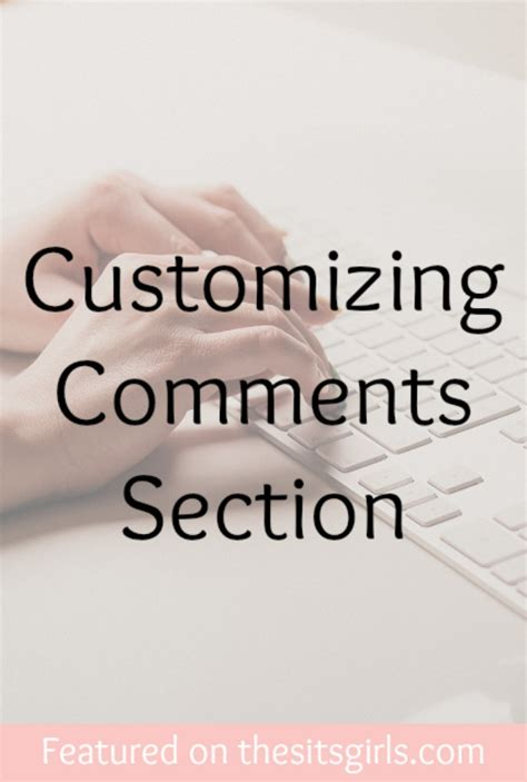 comments section customizing comments section the sits girls