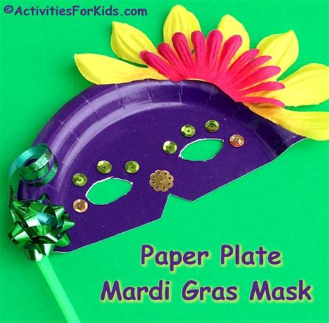 how to make mardi gras paper plate masks mardi gras crafts for