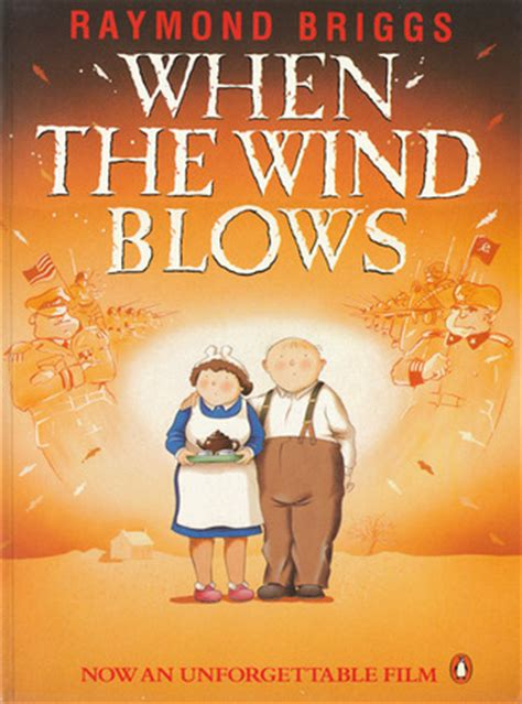 when the wind blows 0140094199 when the wind blows by raymond briggs reviews discussion bookclubs lists