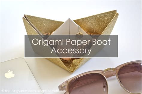 paper boat drinks how to use how to make an origami boat accessory the things she makes