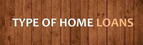 housing loan types home loan type banner get home loan online in india