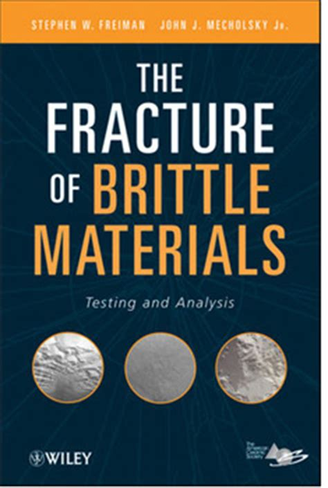 roar of the the fracture worlds books new book on fracture of brittle materials savings for