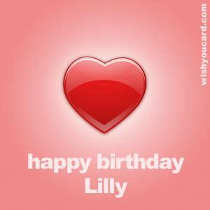 Sle Happy Birthday Wishes Happy Birthday Lilly Free E Cards