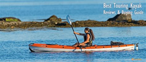 the 5 best touring kayaks reviewed 2018 buyer s guide