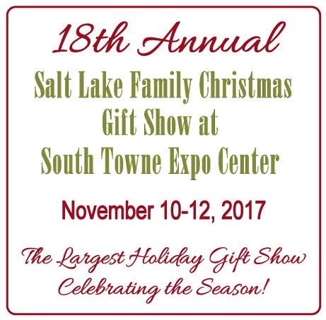 home salt lake family christmas gift show
