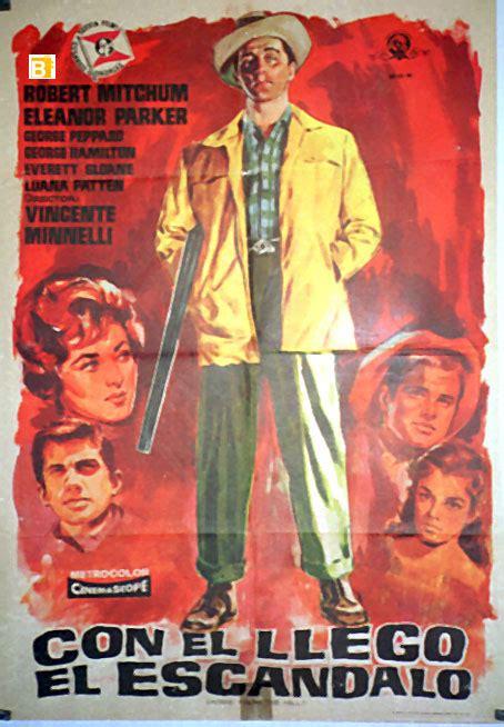 el escndalo quot con el llego el escandalo quot movie poster quot home from the hill quot movie poster