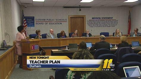Durham Schools Calendar Durham Schools Hopes To Retain Teachers Principals