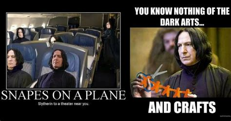 Snape Meme - snapes on a plane slytherin to a theater near you www