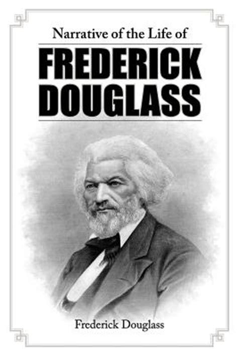 narrative of the of frederick douglass books narrative of the of frederick douglass paperback