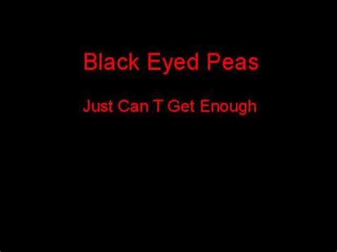black eyed peas just can t get enough + lyrics youtube