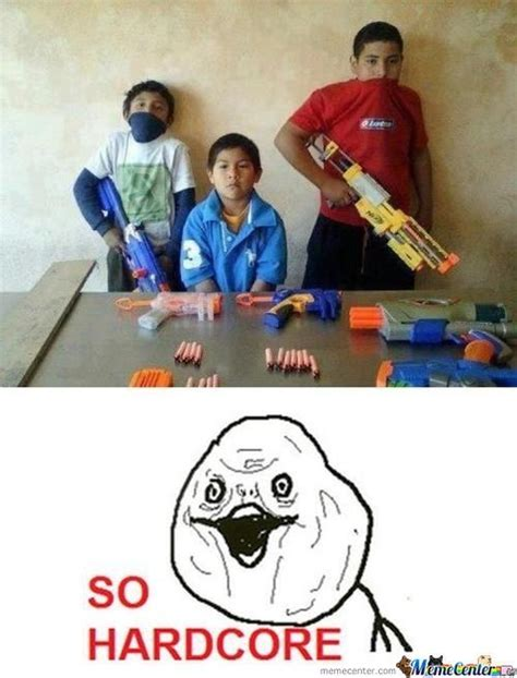 Nerf Meme - nerf memes best collection of funny nerf pictures