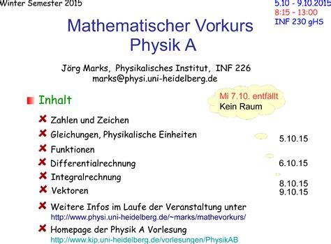 Bewerbung Uni Heidelberg Physik Mathematischer Vorkurs Zur Physik A