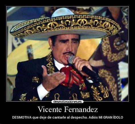 Vicente Fernandez Memes - vicente fernandez