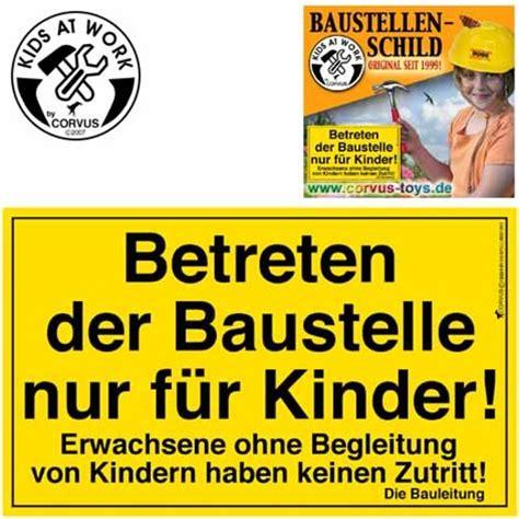 Baustellenschild Fehlt by Bauschild F 252 R Kinder Baustellenschild Bastelwerkzeug