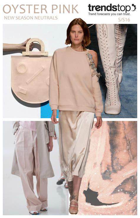 2016 spring fashion trends spring summer 2016 fashion trends neutrals