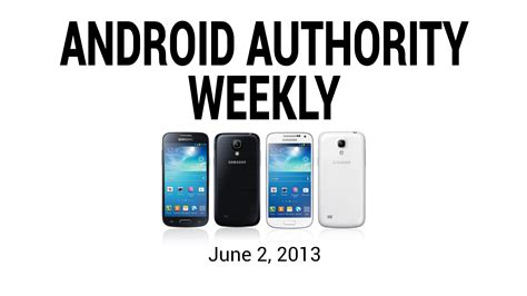 android weekly android news android authority weekly june 2 2013