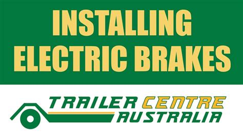 how to install electric brakes on your trailer trailer