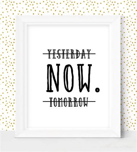 printable home decor yesterday now tomorrow home decor sign instant download