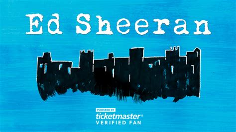 ticketmaster verified fan presale ed sheeran verified fan presale information
