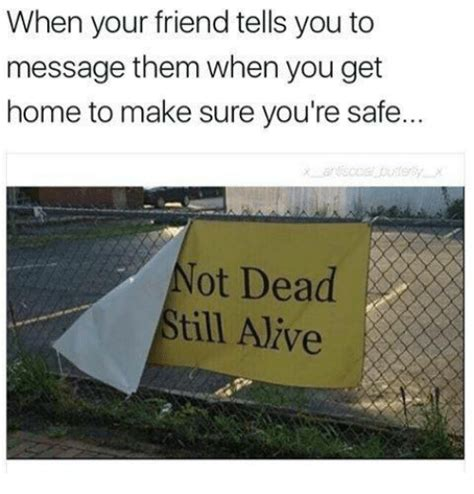 when i get home you re so dead when your friend tells you