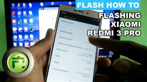 tutorial flash xiaomi redmi 3 pro flashing xiaomi redmi 3 pro prime flash gadget store