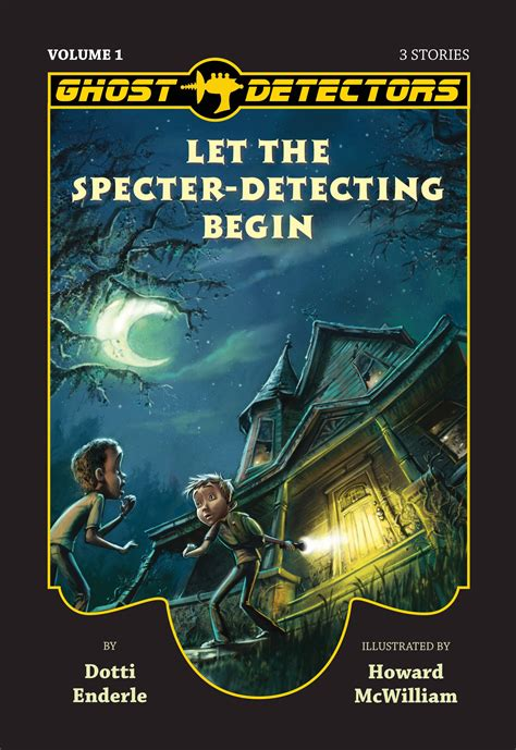 let the future begin books ghost detectors volume 1 let the specter detecting begin