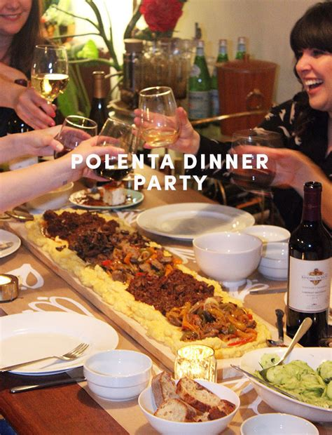 host a dinner party hosting a polenta dinner party the sweet escape creative
