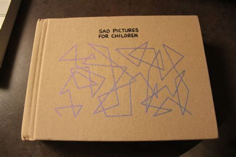 pictures for sad children book a kickstarter tragedy sad pictures for children goes up
