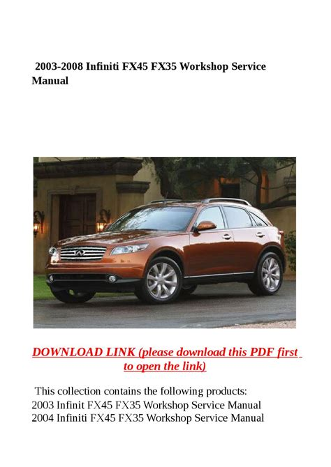 service manual how to remove 2008 infiniti fx bumper 2003 2008 infiniti fx45 fx35 workshop service manual by molly issuu