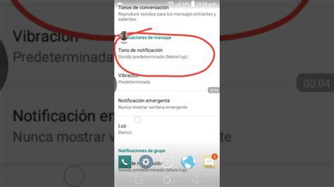 tutorial para poner whatsapp gratis poner el tono que quieran como notificaci 243 n de whatsapp