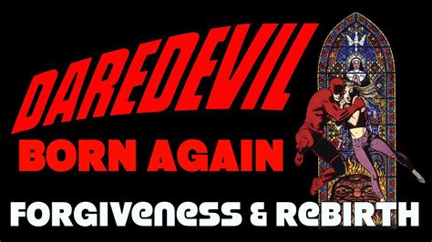 daredevil born again 849885475x daredevil born again finding forgiveness and rebirth youtube