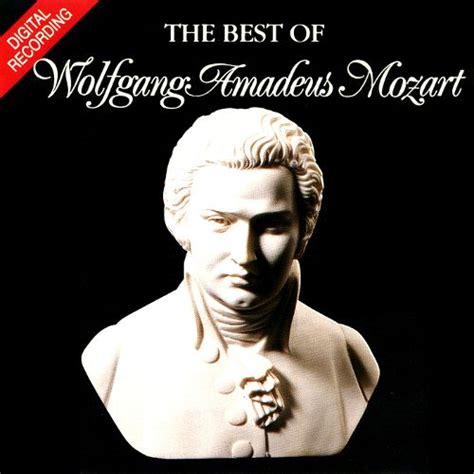 the best mozart the best of wolfgang amadeus mozart various artists