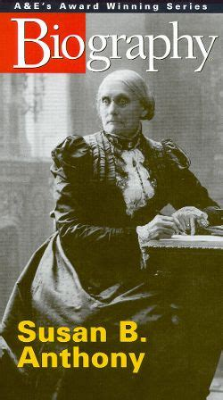 biography susan b anthony biography susan b anthony synopsis characteristics
