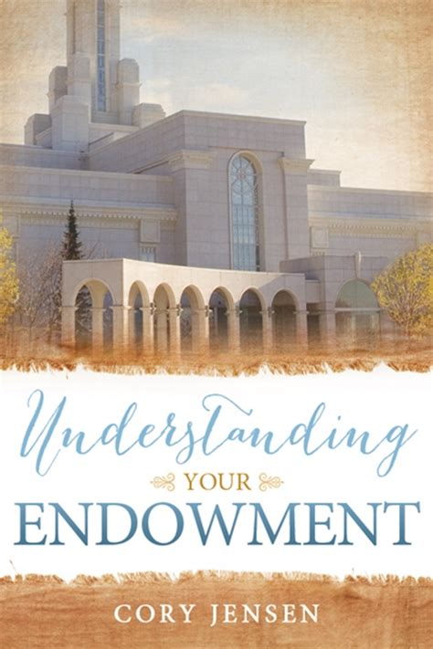 completing your endowment temple endowment books understanding your endowment tour and icefire