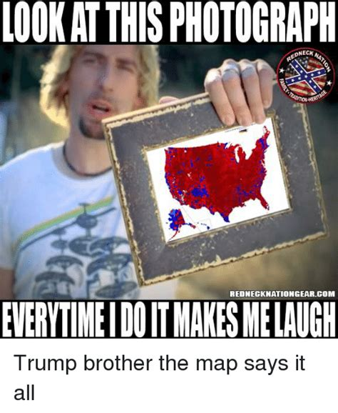 Look At This Photograph Meme - look at this photograph edneck rednecknationgearcom