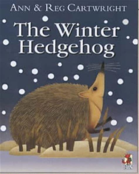 hedgehog picture book children s books reviews the winter hedgehog bfk no 73
